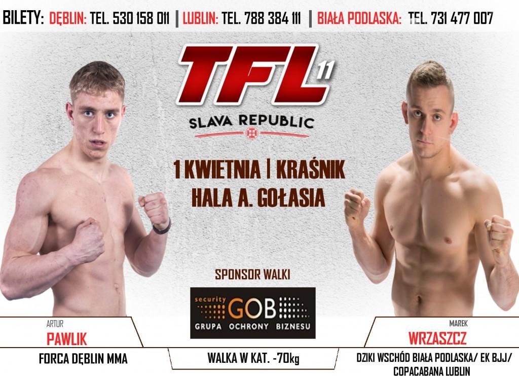 Marek Wrzaszcz vs Artur Pawlik, już 1 kwietnia na TFL 11 w Kraśniku!